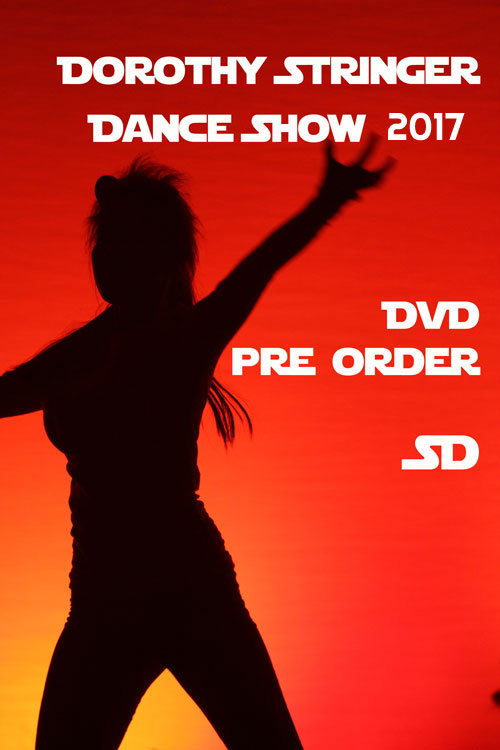 Dorothy Stringer Dance Show 2017 DVD's Now available to Pre Order.